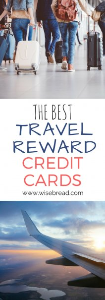 The Best Travel Rewards Credit Cards