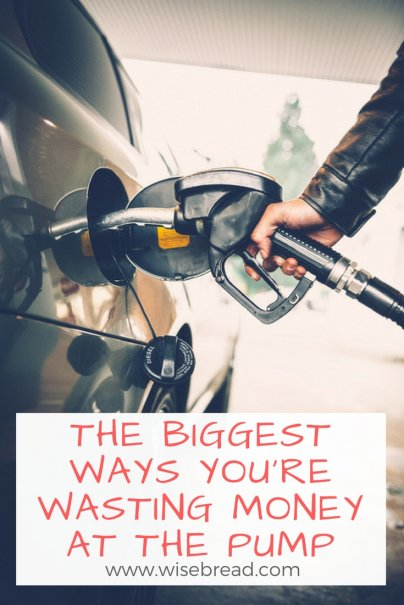 The Biggest Ways You're Wasting Money at the Pump