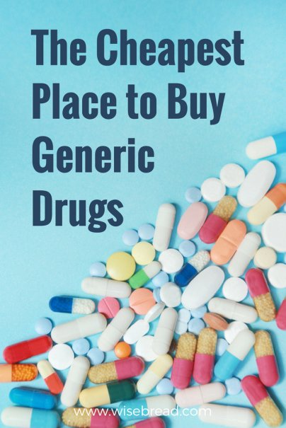 The Cheapest Place to Buy Generic Drugs