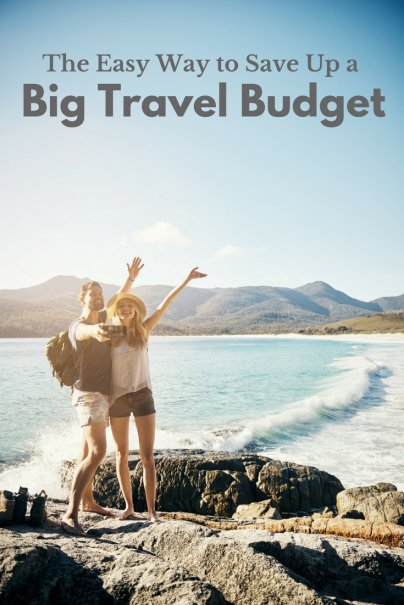 The Easy Way to Save Up a Big Travel Budget