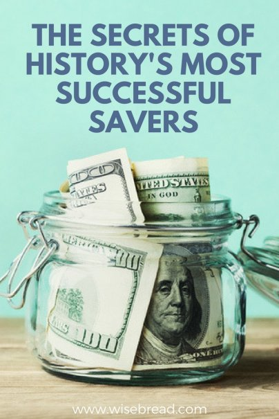 The Secrets of History's Most Successful Savers