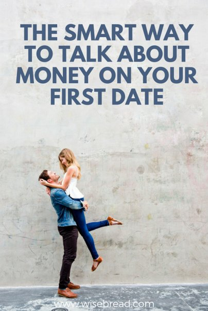 The Smart Way to Talk About Money on Your First Date