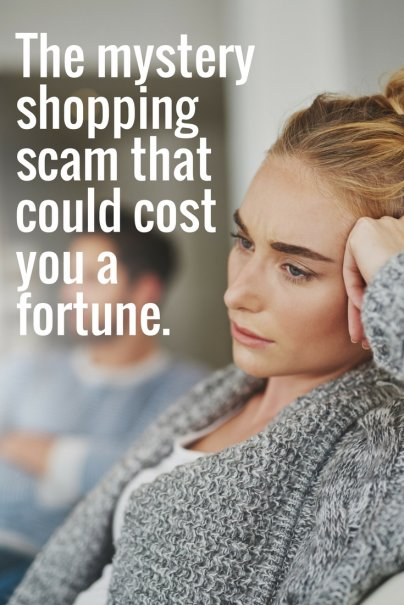 The mystery shopping scam that could cost you a fortune.