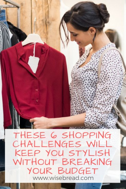 These 6 Shopping Challenges Will Keep You Stylish Without Breaking Your Budget