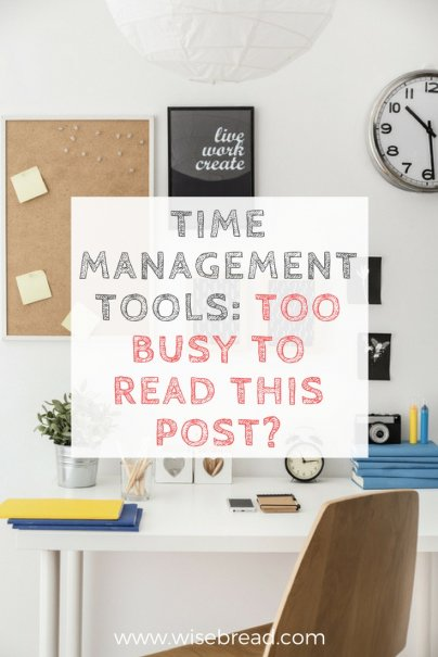 Time-Management Tools: Too Busy to Read This Post?