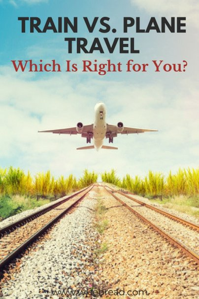 Train vs. Plane Travel: Which Is Right for You?