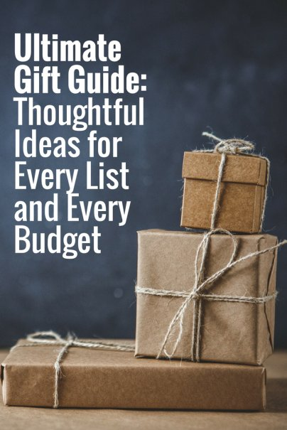 Ultimate Gift Guide: Thoughtful Ideas for Every List and Every Budget