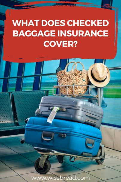 What Does Checked Baggage Insurance Cover?