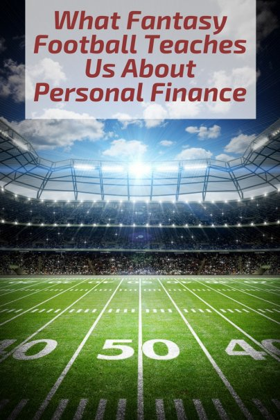 What Fantasy Football Teaches Us About Personal Finance