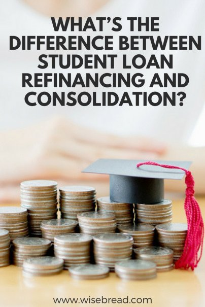 What's the Difference Between Student Loan Refinancing and Consolidation?
