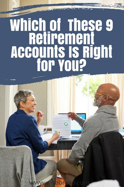Which of These 9 Retirement Accounts Is Right for You?