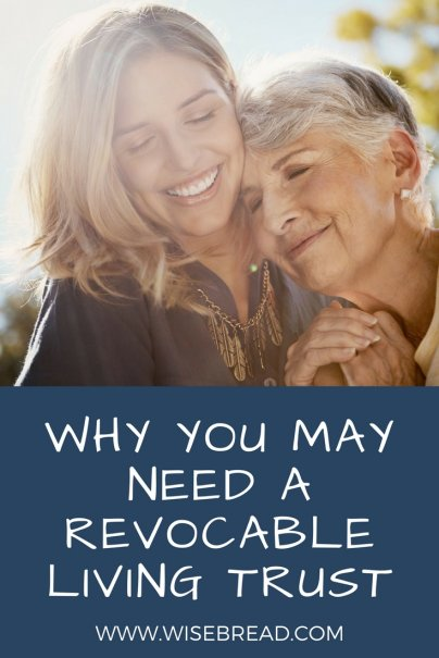 Why You May Need a Revocable Living Trust