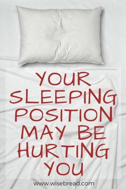 Your Sleeping Position May Be Hurting You