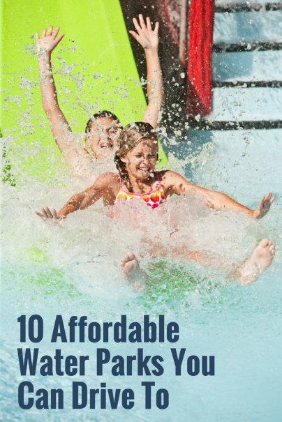 10 Affordable Water Parks You Can Drive To