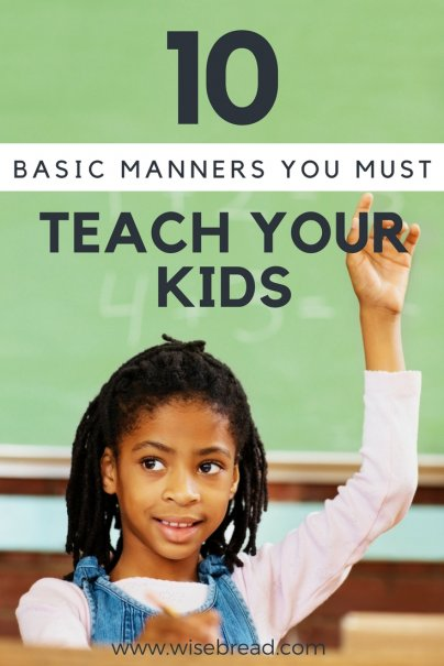 10 Basic Manners You Must Teach Your Kids