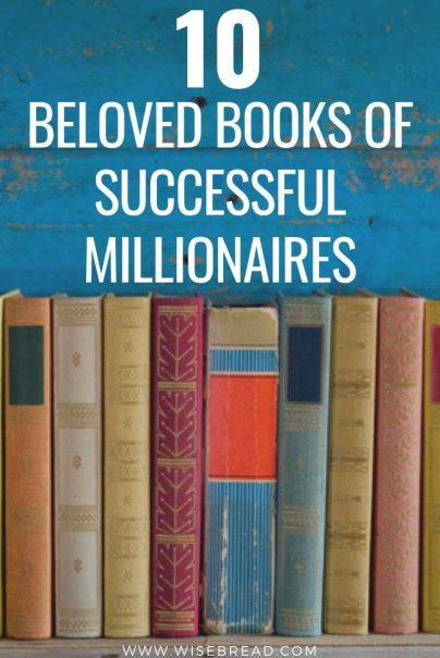 Want to know what the super rich read? From entrepreneurs and media tycoons, to international superstars and the President himself, here are 10 books that are beloved by millionaires! | #books #entertainment #selfcare