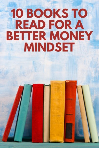 10 Books to Read for a Better Money Mindset