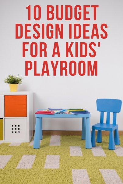 10 Budget Design Ideas for a Kids\' Playroom