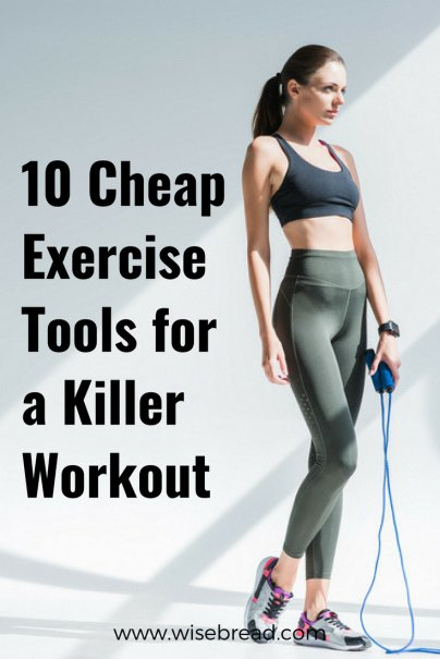10 Cheap Exercise Tools for a Killer Workout