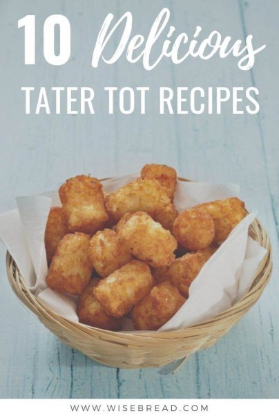 Tater Tots are a delicious and crunchy snack! Aside from being tasty, tots can be dressed up, wrapped in meat, drenched with sauce, and piled high with your other favorite ingredients. Here are 10 delicious recipe ideas to try. | #tatertos #frugalfood #cheaprecipes
