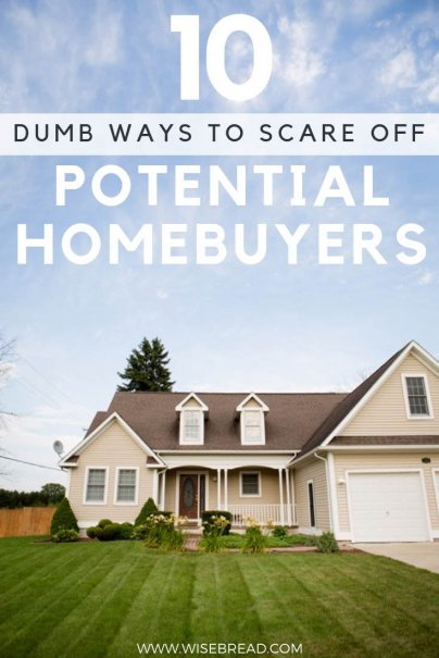 Time to put your home on the market for potential home buyers? You'll want to check these tips so you don't scare away potential buyers! From family photos to wallpaper, eccentric features and more, these are 10 ways you could be sabotaging the sale of your home! | #homebuyers #homeselling #realestatetips