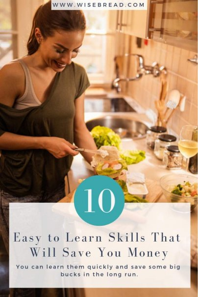 10 Easy to Learn Skills That Will Save You Money