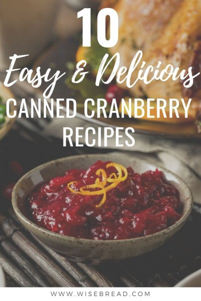Everybody prefers canned cranberries. So what to do with leftover canned cranberry? We've got 10 delicious recipes for you! #cannedfood #cranberry #frugalfood