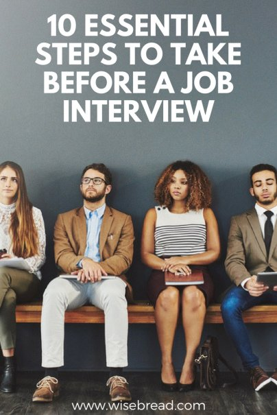 10 Essential Steps to Take Before a Job Interview
