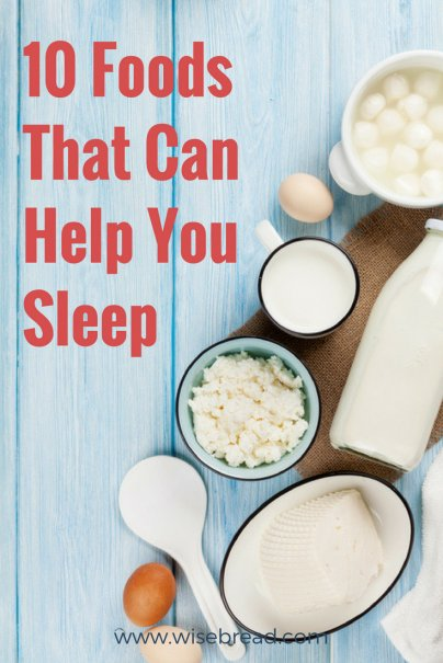 10 Foods That Can Help You Sleep