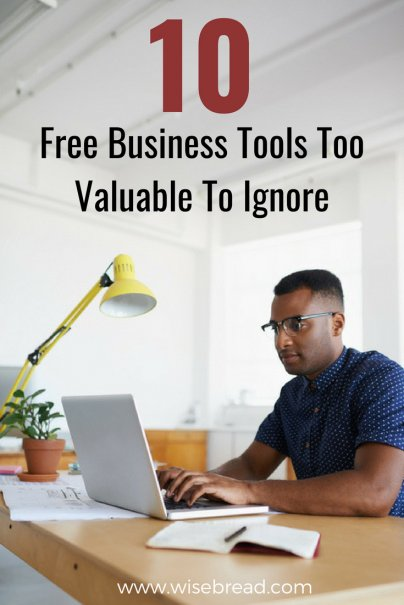 10 Free Business Tools Too Valuable To Ignore
