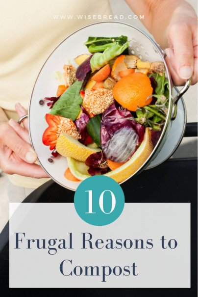 10 Frugal Reasons to Compost