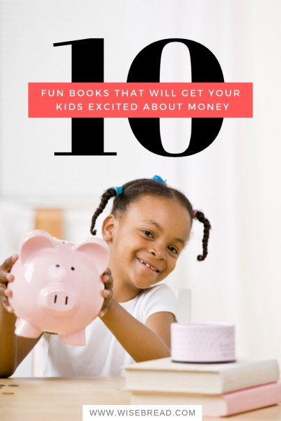 10 Fun Books That Will Get Your Kids Excited About Money