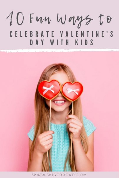 Can't leave your kids for valentine's day? There's some fun ways to make Valentine's day special with them, there's food & treats to make, crafts and activities to do, here are 10 fun ways to celebrate! | #valentinesday #DIYvalentinesday #kidscrafts