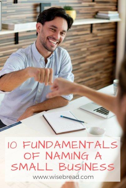 10 Fundamentals of Naming a Small Business