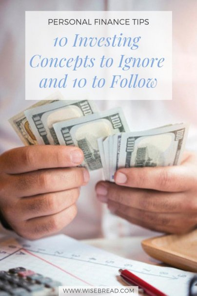 10 Investing Concepts to Ignore and 10 to Follow