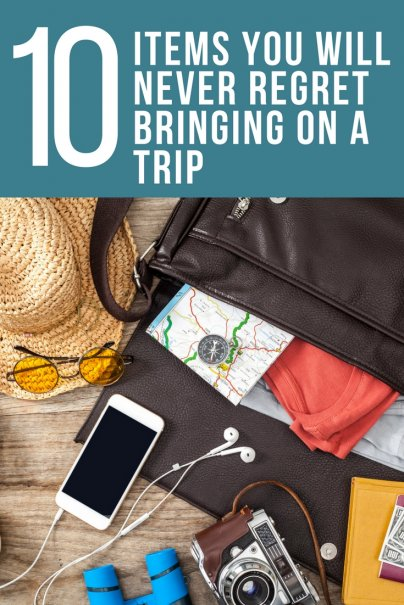 10 Items You Will Never Regret Bringing on a Trip
