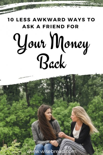 10 Less Awkward Ways to Ask a Friend for Your Money Back