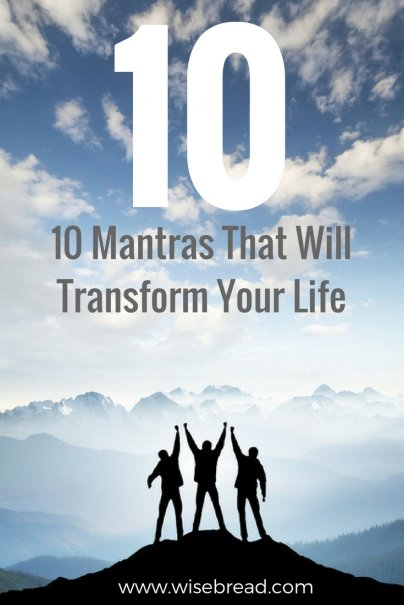 10 Mantras That Will Transform Your Life
