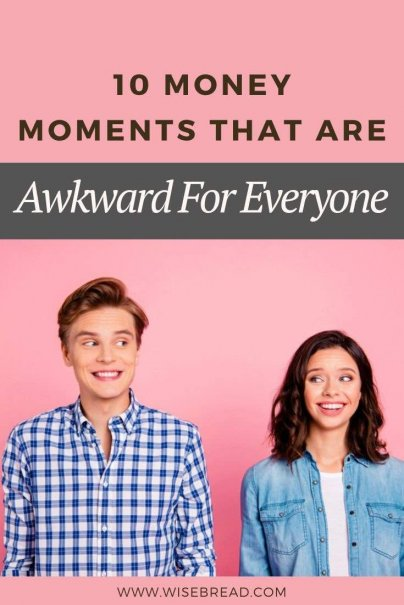 Most of us don't like to talk about money, because when we talk about money, things get awkward. Here are 10 money moments that are definitely awkward! | #personalfinances #financetips #moneymatters