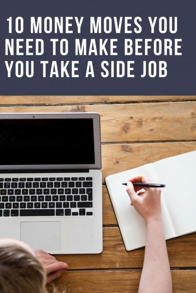10 Money Moves You Need to Make Before You Take a Side Job