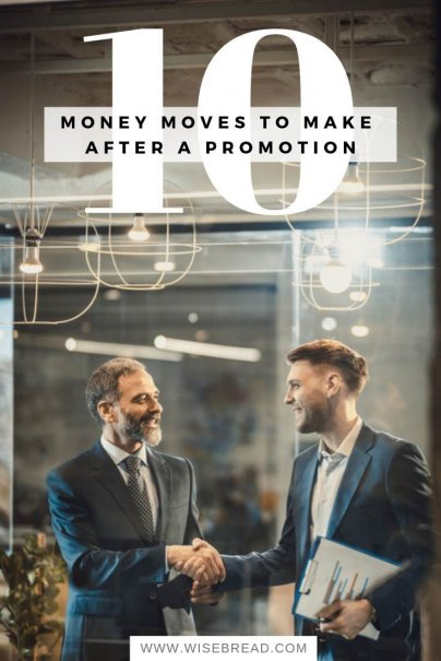 10 Money Moves to Make After a Promotion
