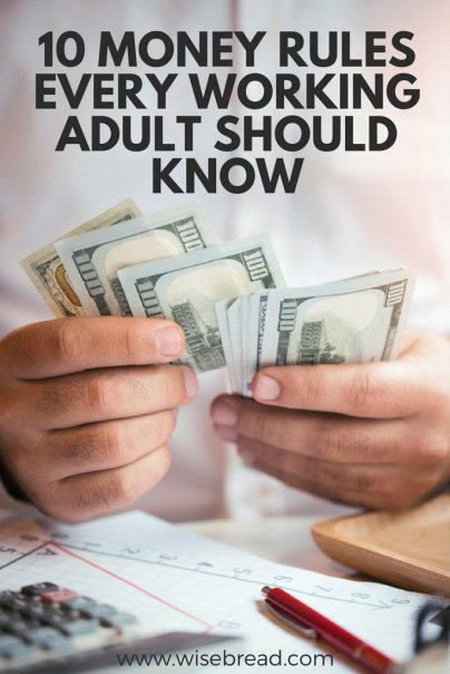 10 Money Rules Every Working Adult Should Know