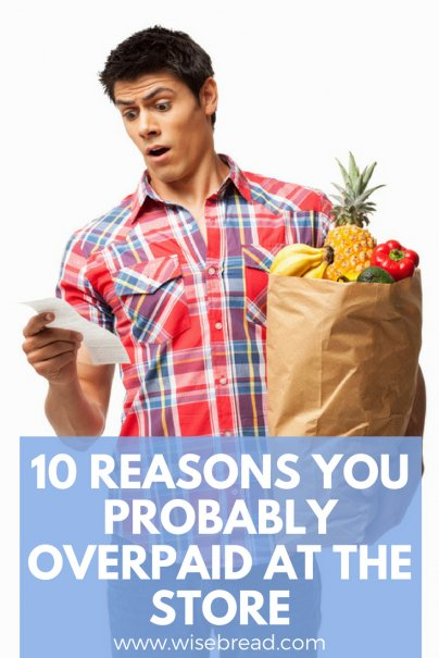 10 Reasons You Probably Overpaid at the Store