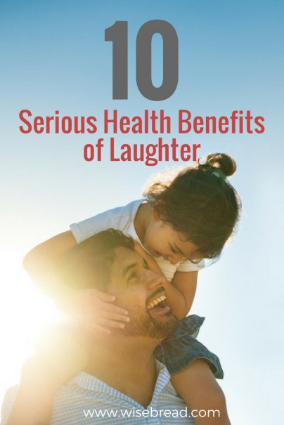 10 Serious Health Benefits of Laughter