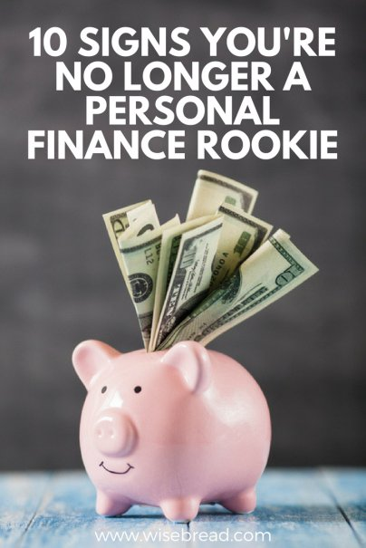 10 Signs You're No Longer a Personal Finance Rookie