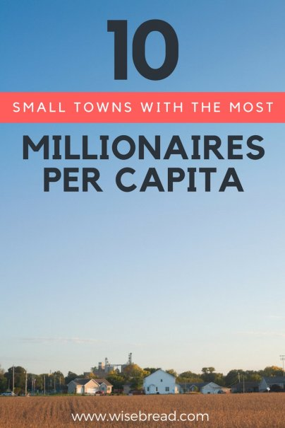 10 Small Towns With the Most Millionaires Per Capita