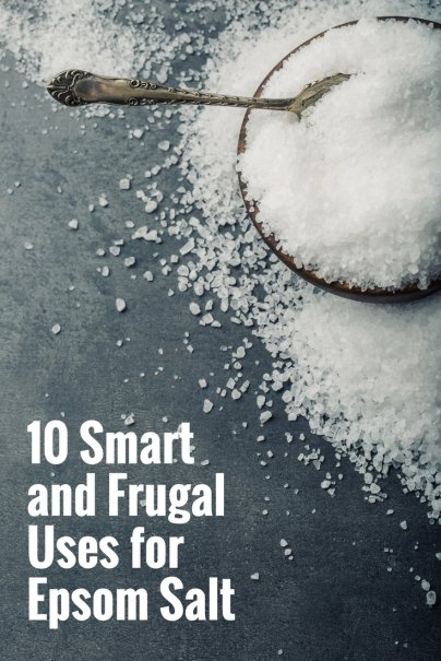 10 Smart and Frugal Uses for Epsom Salt
