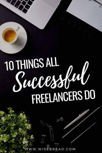 Want to be a successful freelancer?Here are the top 10 commonalities in successful freelancers. | #smallbusiness #freelancer #freelancing