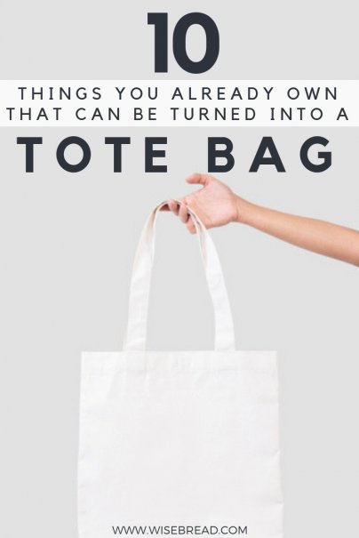 Need a bag to carry your stuff around, but don't want to head to the store to buy one? You can make a sturdy tote by upcycling things you already own. From using an old t-shirt, to jeans, place mats, to a beach towel, here are 10 things you can get your creative DIY with! | #frugalliving #upcycle #reusable