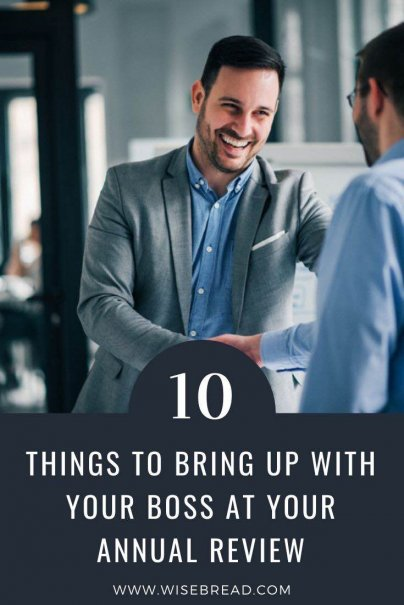 Every year, you will have that one meeting that can have a massive impact on your career, your finances, and your future. It's your annual review. Here are the 10 things to bring up with your boss in that review! | #careeradvice #annualreview #careertips